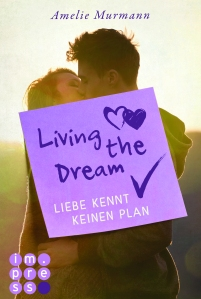 Living the Dream – Liebe kennt keinen Plan (c) Carlsen