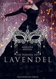 Ein Himmel aus Lavendel von Marlena Anders © Drachenmond