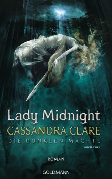 Lady Midnight von Cassandra Clare © Goldmann