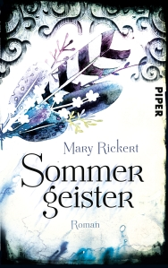 Sommergeister von Mary Rickert © Piper